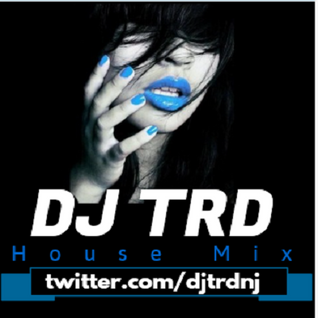 DJ TRD House Music Mix Vol 2- @djtrdnj