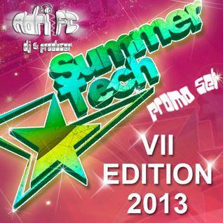 Adri FC - Promo Summer Tech Festival VII Edition 2013