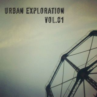 Urban Exploration vol.01