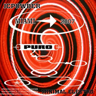 JCPowder -Set PURO Miami 2007