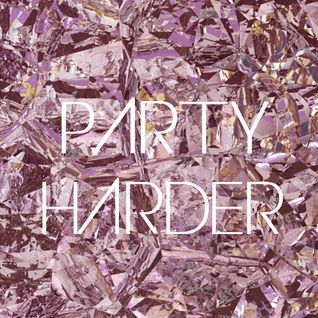 Mixtape Party Harder BLCKDMNDS