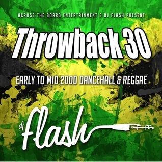 DJ Flash-Throwback Records Vol 30 (Early-Mid 2000 Reggae)(DL Link In The Description)