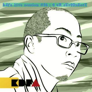 kdfa live session #26 : 4 uR cUriOzEetY