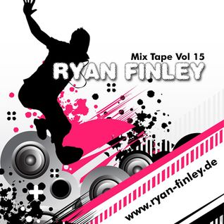 Ryan Finley's Mix Tape Vol 15