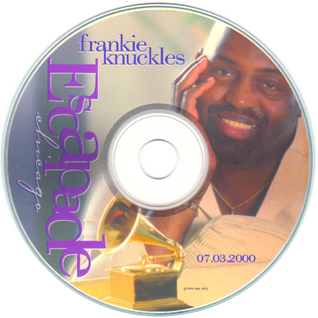 "Frankie Knuckles ""Escapade Chicago"" 2000."