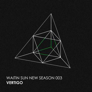 Waitin' Sun - New Season - 03. Vertigo (contains UNRELEASED Techno Track!)