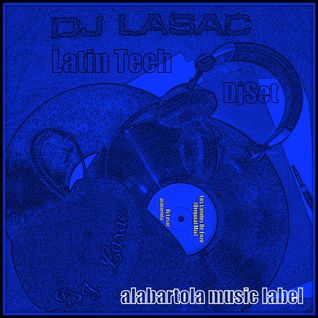 dj lasac latin tech djset