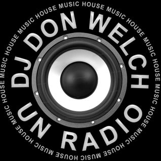 DJ DON WELCH FEBRUARY 2015 MIX SHOW 4 HOUR SESSION ★ •*¨*•.¸¸ ♥♪•*¨*•.¸¸★