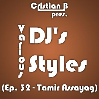 Various DJ's - Various Styles (Ep. 032)