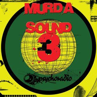 HoT's MURDA SOUND #3 live show @ PsychoRadio.org (Part 1)