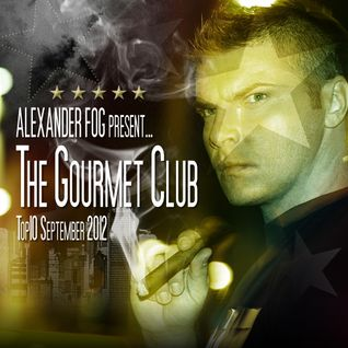 TGC022 Alexander Fog - The Gourmet Club - TOP10 September [Radio FG]