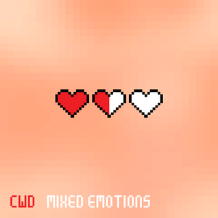 CWD - Mixed Emotions (Valentine's '16)