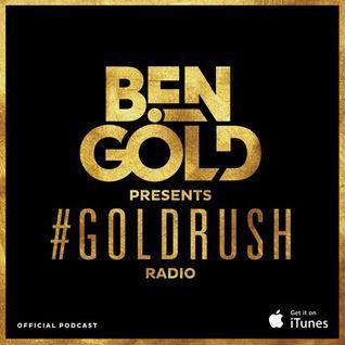Ben Gold - Goldrush Radio 126