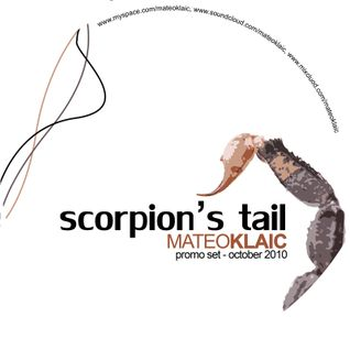 Mateo Klaic - Scorpion's Tail (October 2010)