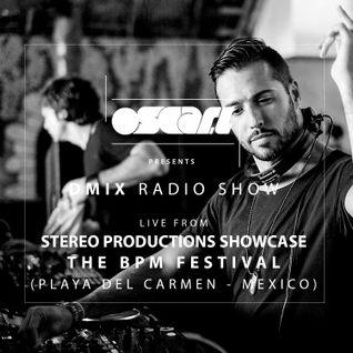 Oscar L Presents - DMix Radioshow Feb 2016 - Live at The BPM Festival (Stereo Showcase), Playa del C