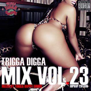 TRIGGA DIGGA MIX VOL. 23 - HIPHOP EDITION