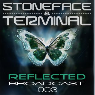 Reflected Broadcast 003 by Stoneface & Terminal with special guest Lichtengard