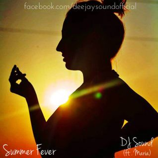 DJ Sound - Summer Fever (Deep Session)