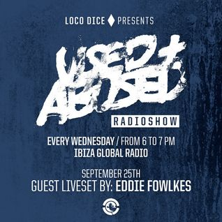 USED + ABUSED RADIO SHOW #16 - EDDIE FOWLKES