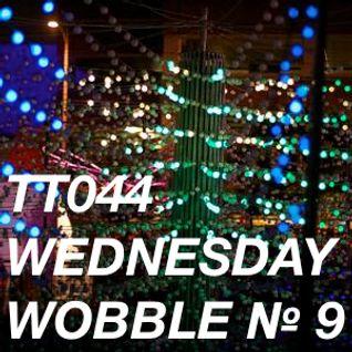 TT044 - Wednesday Wobble № 9  2012-04-04 / 28:19 / 320 Kbps