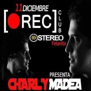 Charly Madea @ Rec Club - Felantix - Spain (Feliz Cumpleaños a Oscar Mula)