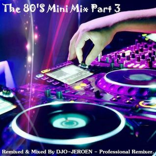 The 80'S Mini Mix Part 3