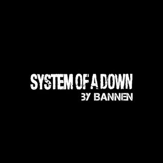 Bannen: System of a Down
