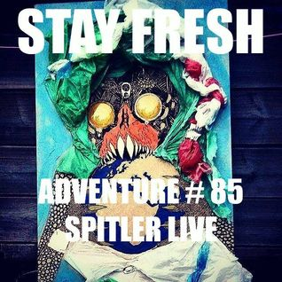 Adventure #85 Spitler Live | Skepta | Saba | Kendrick Lamar | Alout | Schoolboy Q | Jay Mng