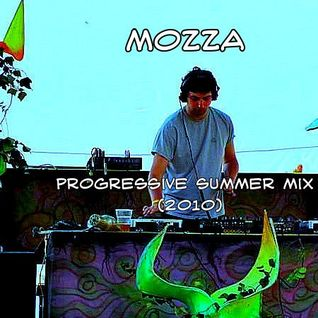 Mozza - Progressive Summer Mix (2010)