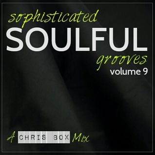 Sophisticated Soulful Grooves Volume 9 (October 2015)