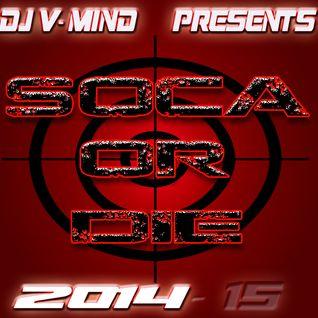 SOCA OR DIE!!! 2014-15