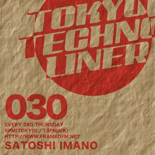 Tokyo Techno Liner EP030 - SATOSHI IMANO