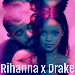 Rihanna x Drake - Matt Nevin Mix