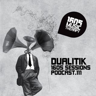 1605 Podcast 111 with Dualitik