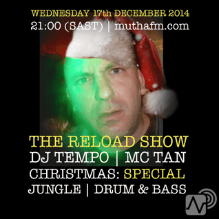The Reload Show: Wednesday 17th December - muthafm.com