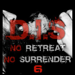 D.I.S - No Retreat No Surrender # 6 [ Jan. 2015 ]