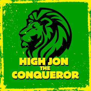 High Jon The Conqueror's Uptown Sound #16