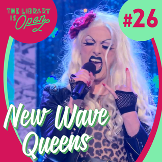 #26 New Wave Queens