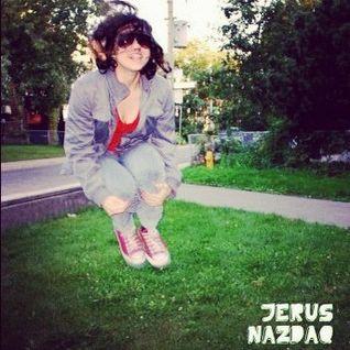 jErUs NaZdAq - Spring 2012 MIXTAPE/REMIX