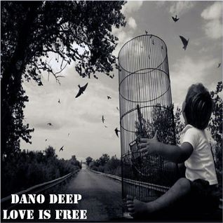 Dano Deep   Love is free