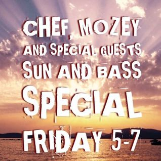 CHEF & MOZEY LIVE FROM SUN&BASS 2016