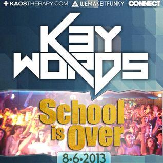 k3ywords - School Is Over 2k13 (live)