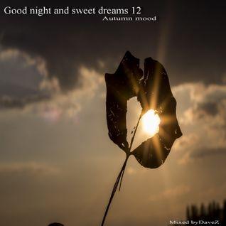 Good night and sweet dreams 12_Autumn mood