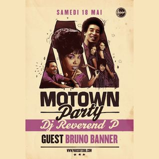 Bruno Banner @ Motown Party, Djoon Club, Paris, Saturday April 7th 2013