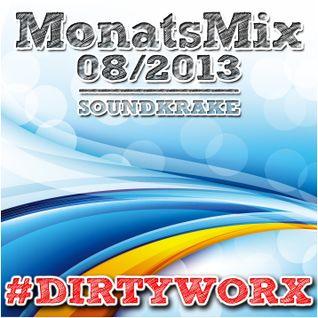 MonatsMix 08/2013 [Dirty Worx]