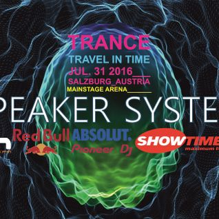 Speaker System -Trance- Travel in Time (Mainstage Arena)