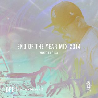 Green Paper Boys Saudara Series: #12 End Of The Year Mix 2014 - DJ A1