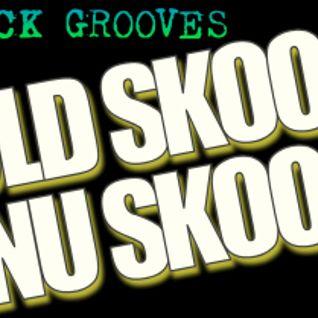 Jack Grooves - Old Skool Nu Skool Mixtape