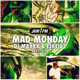 Madmonday-26-11-12-jamfm-djmaxxx-eskei83