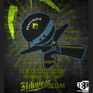 Zentripping presented by Kikwear.com